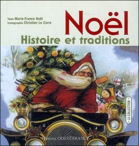 Marie france no l no l histoire et traditions un jour un livre - Noel en france les traditions ...