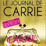 Candace Bushnell, Le Journal de Carrie (Le Journal de Carrie #1)