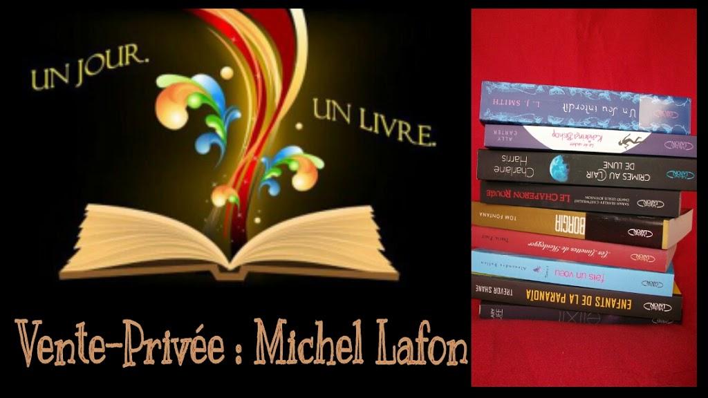 Bilan vente priv e michel lafon un jour un livre - Vente privee annuler commande ...