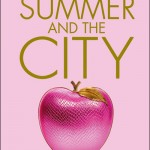 Candace Bushnell, Summer and the City (Le Journal de Carrie #2)