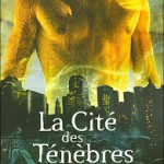 Cassandra Clare, La Coupe mortelle (La Cité des Ténèbres #1)
