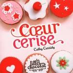 Cathy Cassidy, Cœur Cerise (Les Filles au Chocolat #1)