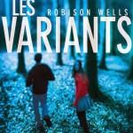 Robison Wells, Les Variants (Les Variants #1)