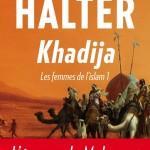 Marek Halter, Khadija (Les Femmes de l'islam #1)