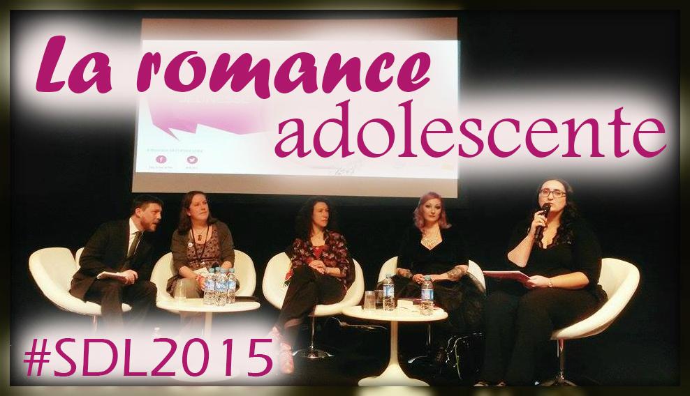 sdl2015 la romance adolescente conf rence un jour un livre. Black Bedroom Furniture Sets. Home Design Ideas