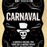 Ray Celestin, Carnaval (tome 1)