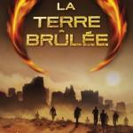 James Dashner, La Terre Brûlée (L'Epreuve #2)