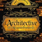 L'Architective : Les Reliques perdues, par Mel Andoryss