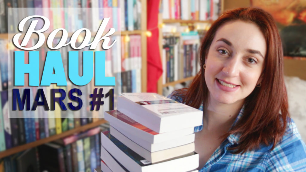 Book Haul Mars 2017 Part. 1