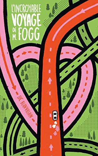 L'incroyable voyage de M Fogg